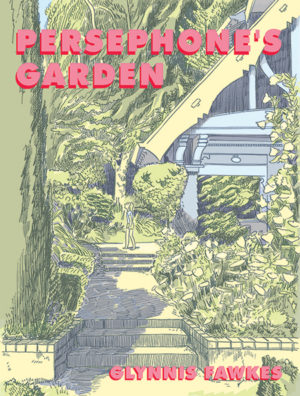 "Cover for ""Persephone's Garden"" by Glynnis Fawkes"